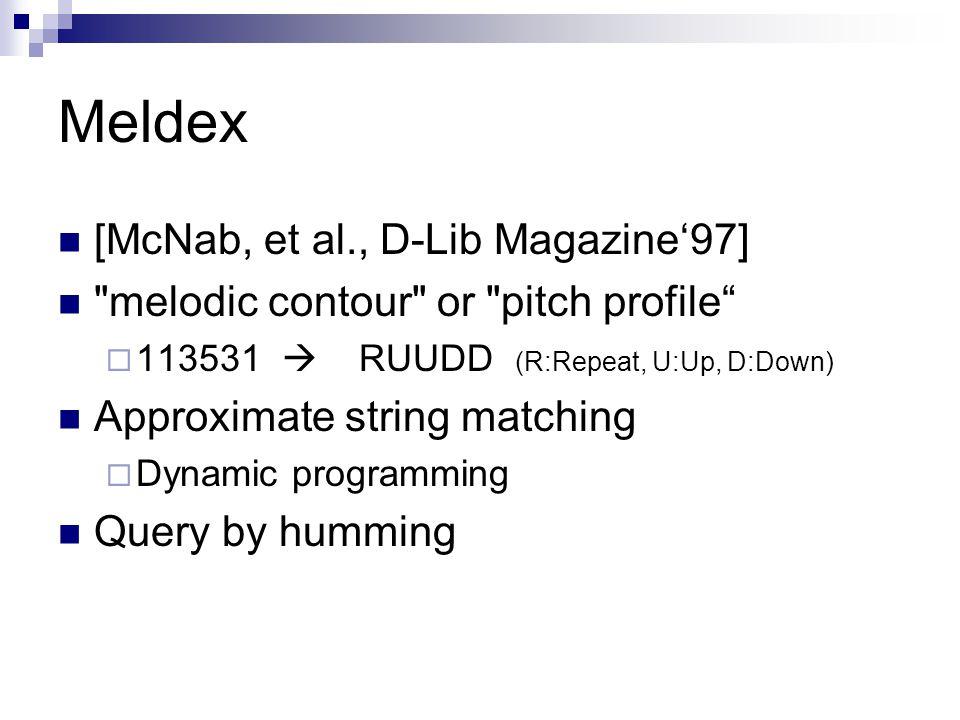Meldex [McNab, et al., D-Lib Magazine'97]